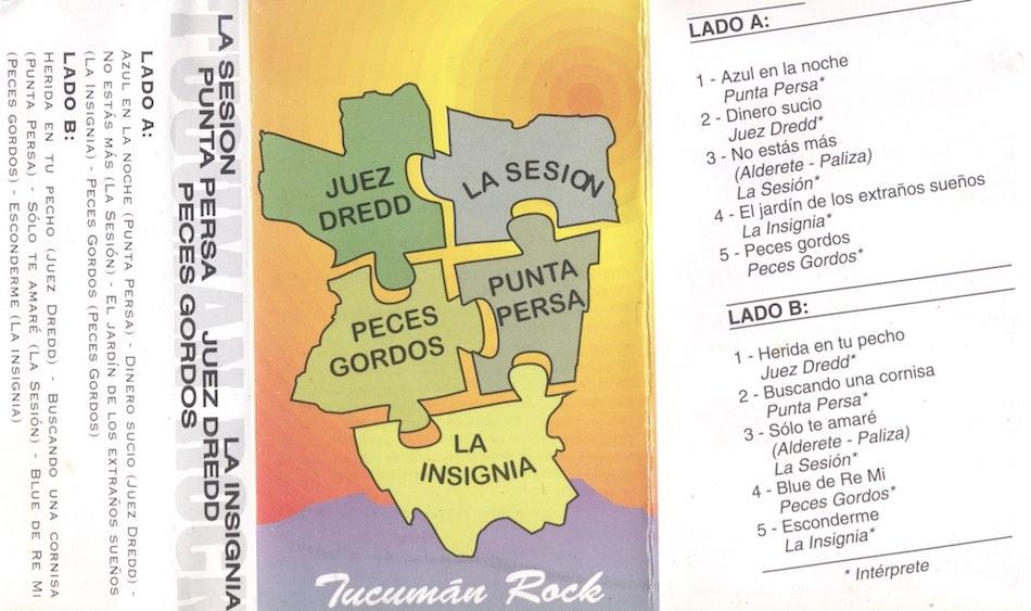 Tucuman Rock Compilado - La Insignia - Juez Dredd - Punta Persa - La Sesion - Peces Gordos - 1995 - TucumanRock